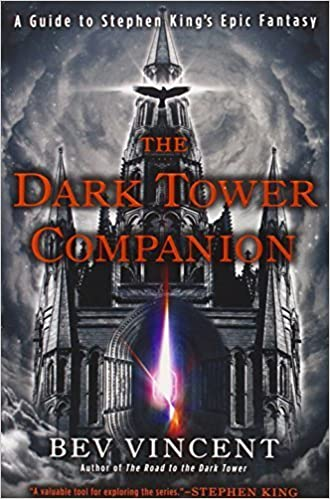Book The Dark Tower Companion: A Guide to Stephen King's Epic Fantasy by Bev Vincent (2013-04-02)