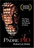 Buy Padre Pio Miracle Man