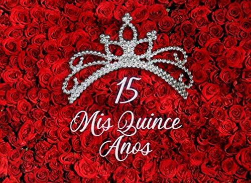 (Quinceanera Signature Book: A Quinceanera Guest Book, Roses Edition)