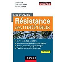 Aide-mémoire - Résistance des matériaux - 10e éd. (Sciences et Techniques) (French Edition)