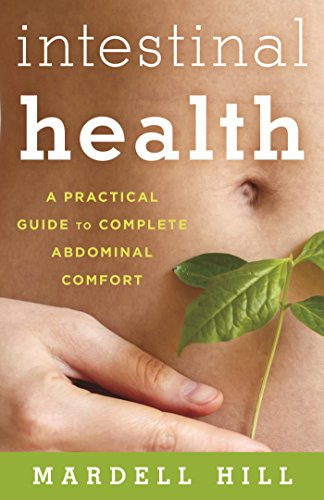 (Intestinal Health: A Practical Guide to Complete Abdominal Comfort)