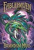 Secrets of the Dragon Sanctuary, Brandon Mull, 1606410423