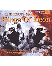 The Roots Of Kings Of Leon