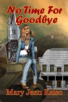 No Time For Goodbye (Lynne Garrett Series Book 2)