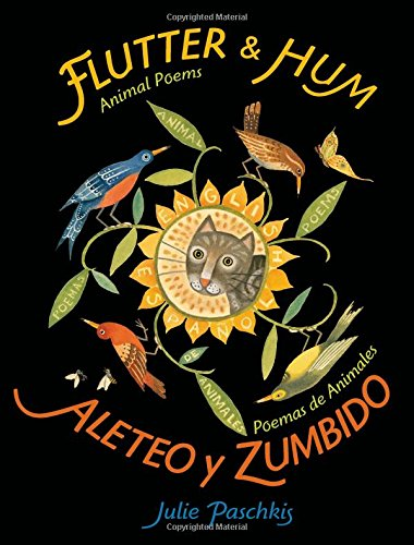 Image of Flutter & Hum / Aleteo y Zumbido: Animal Poems / Poemas de Animales