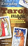 Everyday Tarot Magic, Dorothy Morrison, 0738701750