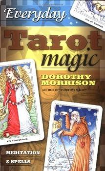 Everyday Tarot Magic: Meditation & Spells 0738701750 Book Cover