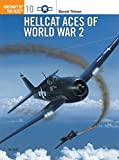 Hellcat Aces of World War 2 (Osprey Aircraft of the Aces No 10)