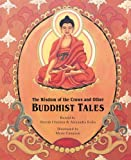 The Wisdom of the Crows and Other Buddhist Tales (Turtleback School & Library Binding Edition)