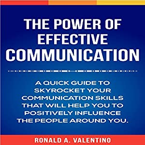 The Power of Effective Communication Audiobook