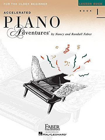 Accelerated Piano Adventures for the Older Beginner: Lesson Book 1 (Faber Accelerated Lesson 1)