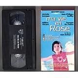 MA VIE EN ROSE, Version Originale Française (EN FRANÇAIS, FILM VHS, NTSC).