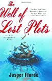 The Well of Lost Plots (Thursday Next Novels (Viking))