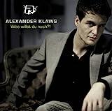 Alexander Klaws - Es wird immer Liebe sein
