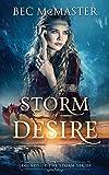Storm of Desire (Legends of the Storm) (Volume 2)