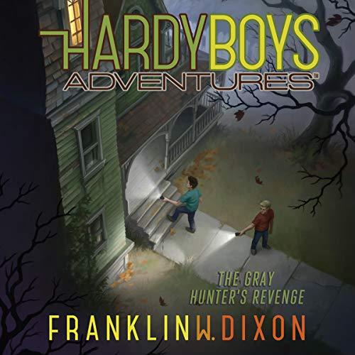The Gray Hunter's Revenge: Hardy Boys Adventures, Book 17