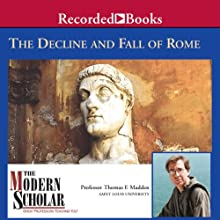 The Modern Scholar: The Decline and Fall of the Roman Empire Lecture Auteur(s) : Thomas F. Madden Narrateur(s) : Thomas F. Madden