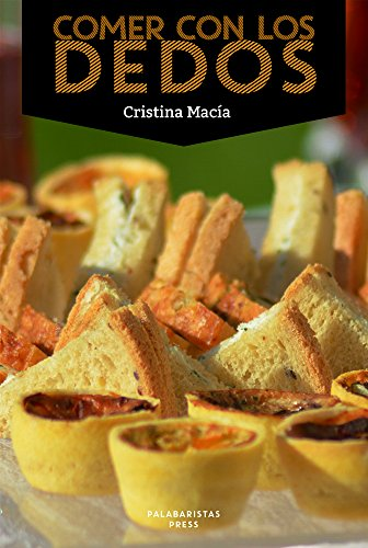 COMER CON LOS DEDOS (Spanish Edition) by [Macía, Cristina]