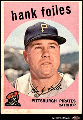 (1959 Topps # 294 Hank Foiles Pittsburgh Pirates (Baseball Card) Dean's Cards 3 - VG Pirates)