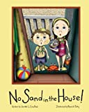 No Sand in the House!, Jennifer Crawford, 061581199X