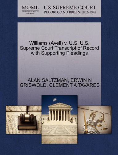 Williams (Avell) v. U.S. U.S. Supreme Court Transcript of Record with Supporting Pleadings