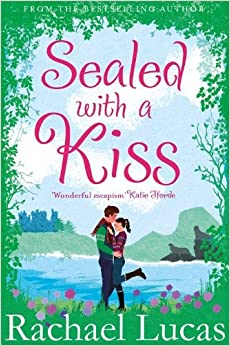 Sealed with A Kiss by Rachael Lucas (2014-05-01)
