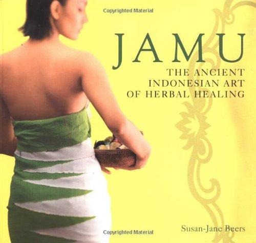 Jamu: The Ancient Art of Herbal Healing