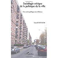 Sociologie critique de la politique de l
