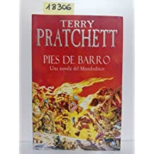 Pies De Barro/ Feet of Clay: Una Novela De Mundodisco/ A Novel of Discworld