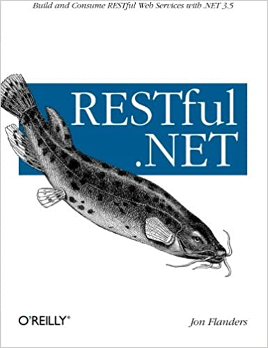 RESTful  NET: Build and Consume RESTful Web Services with