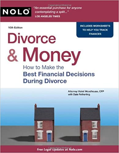 Divorce & Money: How to Make the Best Financial Decisions During ...
