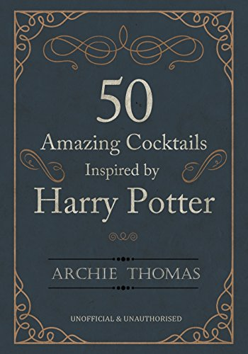 50 Amazing Cocktails Inspired by Harry Potter - HPB