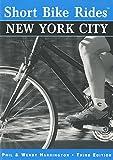 Short Bike Rides® New York City (Short Bike Rides Series)