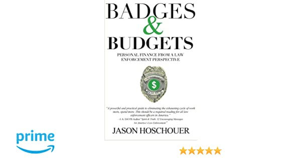 badges and budgets personal finance from a law enforcement