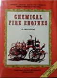Chemical Fire Engines, W. Fred Conway, 0925165204