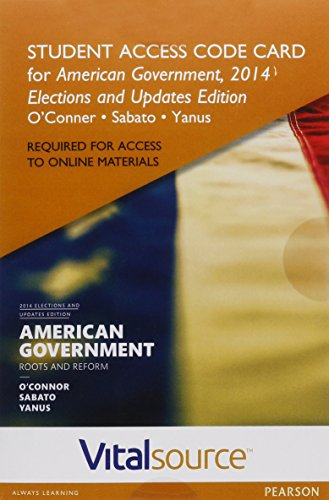VitalSource Edition for American Government, 2014 Elections and Updates Edition -- Access Card (12th Edition)