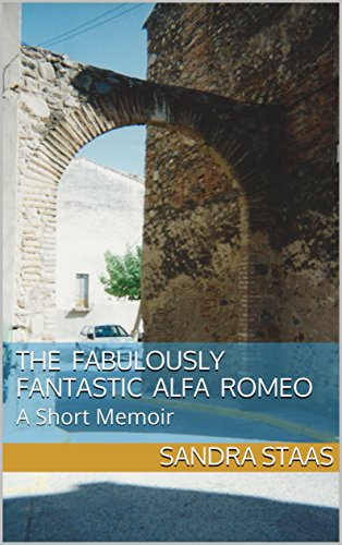 The Fabulously Fantastic Alfa Romeo: A Short Memoir