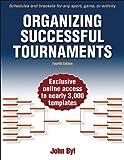 Organizing Successful Tournaments-4th Edition 4th Edition