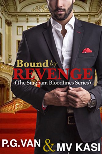 Amazon bound by revenge a dark passionate royal romance the bound by revenge a dark passionate royal romance the singham bloodlines book 1 fandeluxe Choice Image