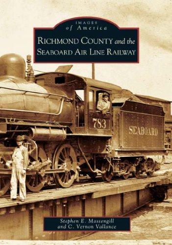 Richmond County, Seaboard Air Line Railway (NC) (Images of America)
