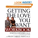 Getting the Love You Want Workbook: The New Couples' Study Guide