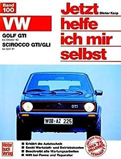 VW Golf GTI (bis 10/83) / VW Scirocco GTI/GLI (