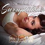 Surreptitious (Intro) [Explicit]