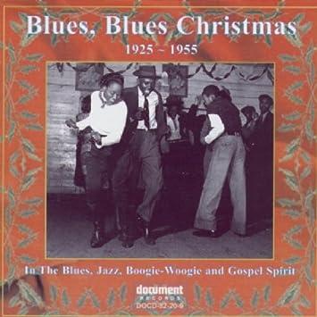 VARIOUS ARTISTS - Blues Blues Christmas 1 1925-1955 - Amazon.com Music
