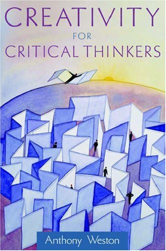 Creativity for Critical Thinkers