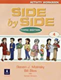 Side by Side Level 4 Activity Workbook (SIDE BY SIDE 3E)