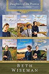The Complete Daughters of the Promise Collection: Plain Perfect, Plain Pursuit, Plain Promise, Plain Paradise, Plain Proposal, and Plain Peace (A Daughters of the Promise Novel)