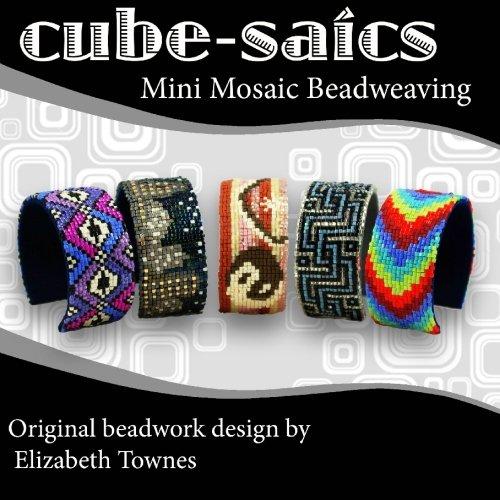 Cube Saics Mosaic Beadweaving Elizabeth Townes product image