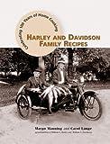 Harley and Davidson Family Recipes, Margo Manning and Carol Lange, 1580086225