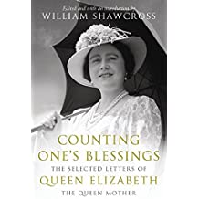 Counting One's Blessings: The Selected Letters Of Elizabeth The Q